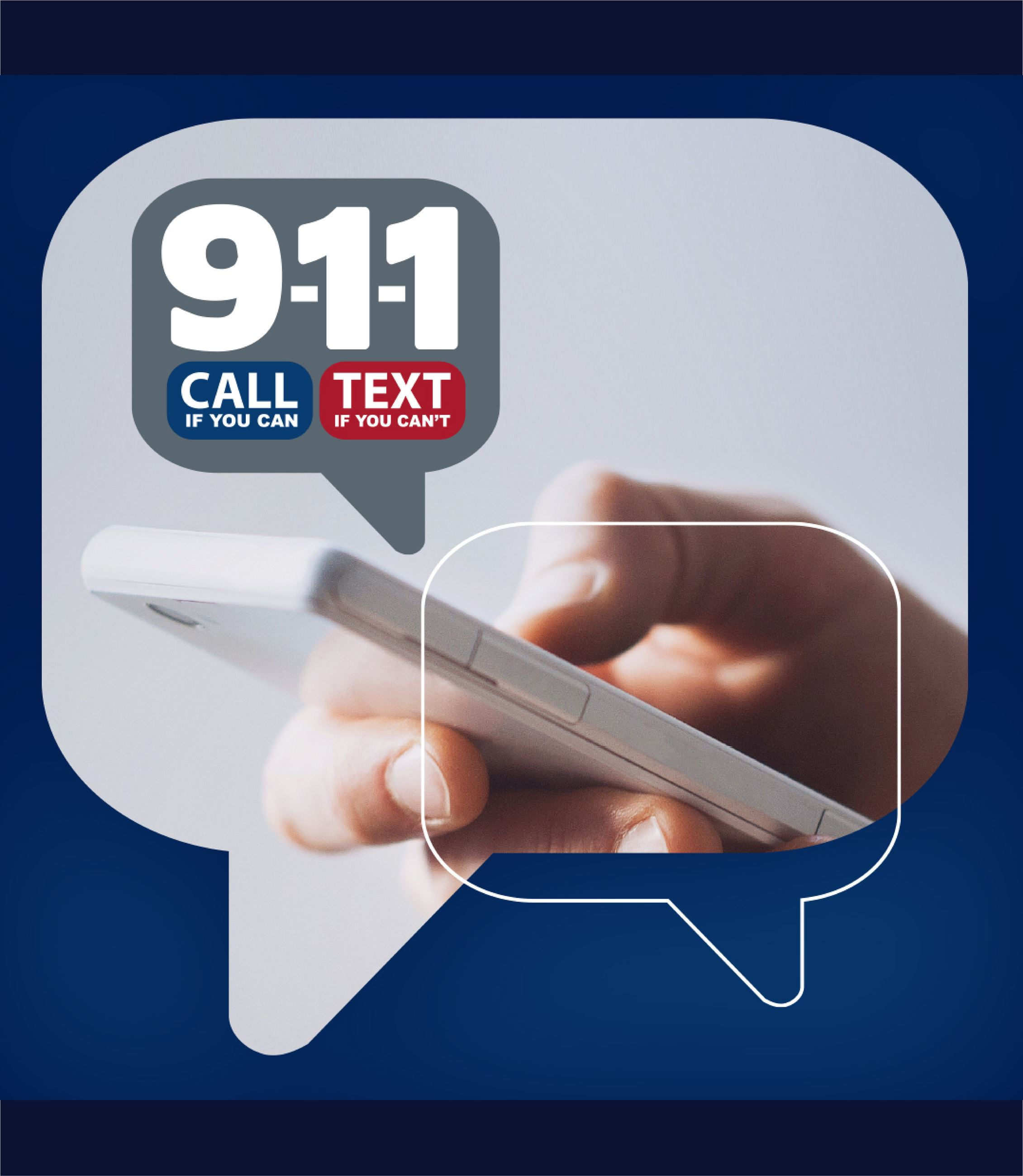 911 Call if you can text if you can't. Image of a person send a text message