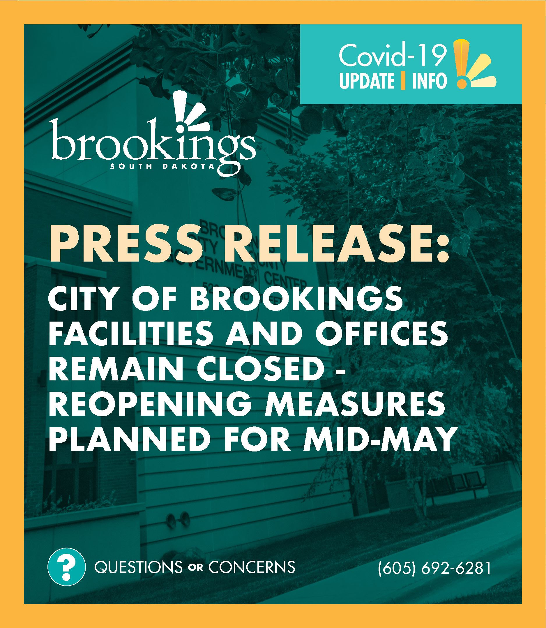 City of BrookingsPRESS RELEASE GRAPHIC: Facilities and Offices Remain Closed - Reopening Measures Pl