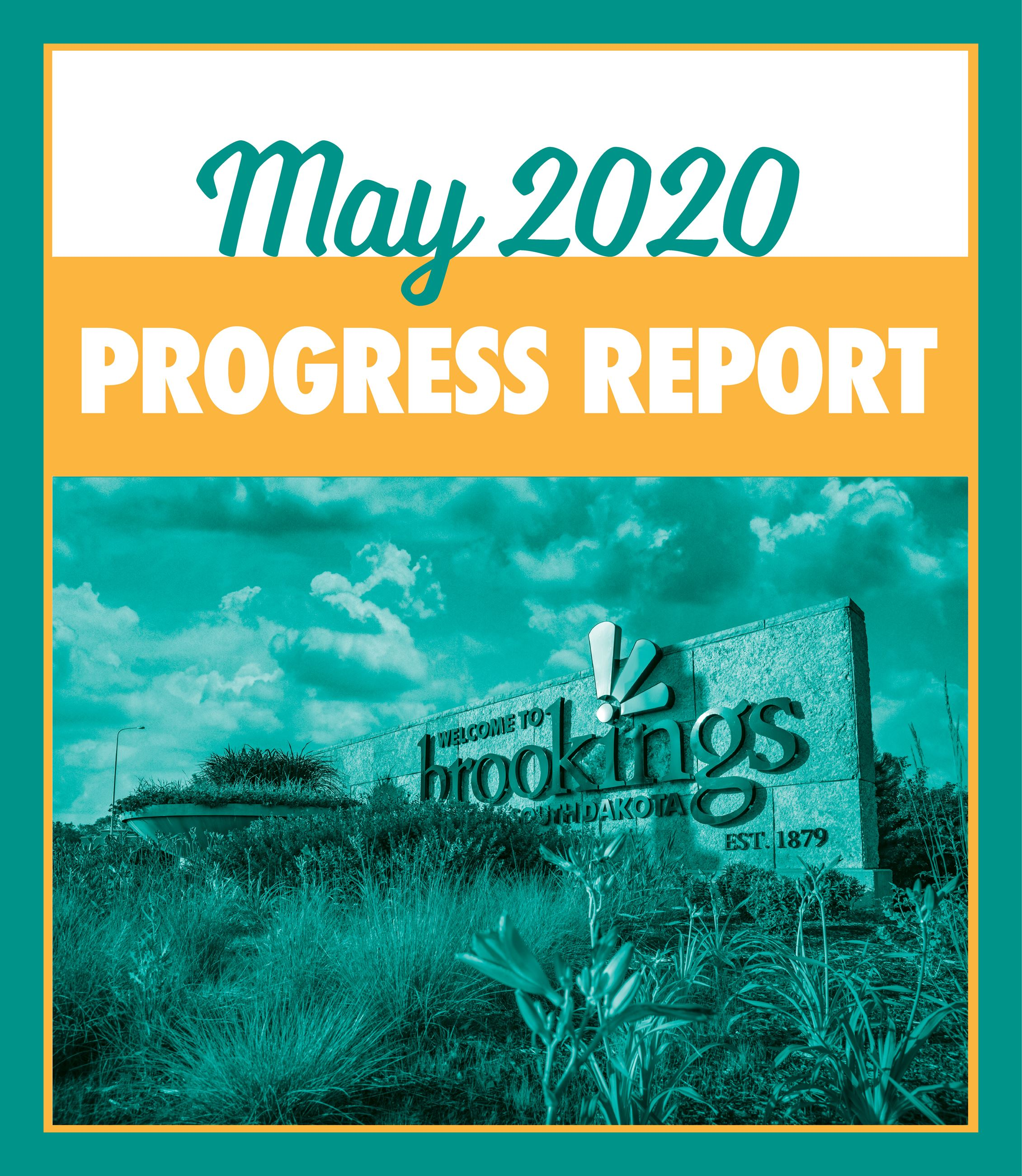 Picture of Brookings Sign with text that reads - May 2020 Progress Report