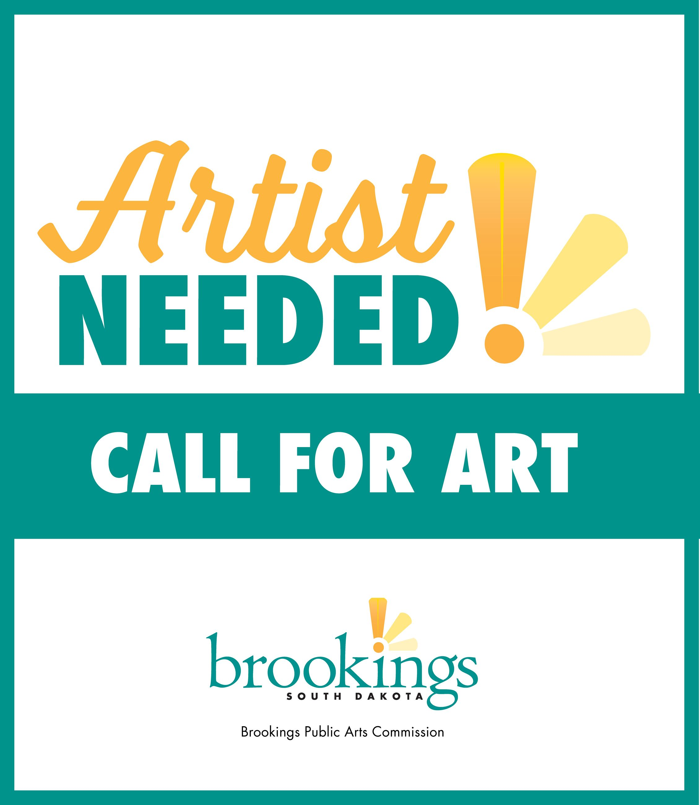 Graphic with text that says: Artist Needed Call for Art - Brookings Public Art Commission